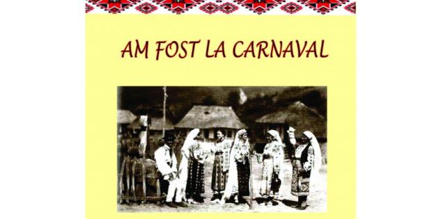 """""""AM FOST LA CARNAVAL""""   ●    de Stelian Marinescu"""